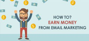 Email Marketing for Beginners: How to Earn Money from Email Marketing