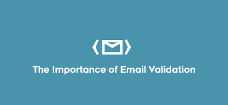 Why Email Validation is So Important?