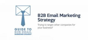 8 Tips for Effective B2B Email Marketing in 2019
